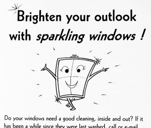 """Brighten your outlook with sparkling windows"" flyer"